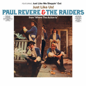 Paul Revere & The Raiders featuring Mark Lindsay - Just Like Us (180 Gram Audiophile White Vinyl/Limited 50th Anniversary Edition/Gatefold Cover)