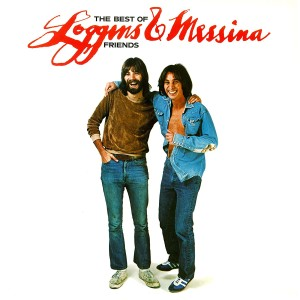 Loggins & Messina - The Best Of Friends-Greatest Hits Red LP