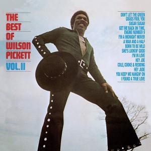 Wilson Pickett - The Best Of Wilson Pickett Volume Two LP