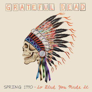 Grateful Dead - Spring 1990-So Glad You Made It (180 Gram Audiophile Vinyl/ 4 LP Box Set/ Limited Edition)