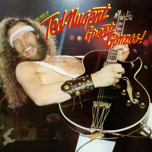 TED NUGENT - GREAT GONZOS-THE BEST OF TED NUGENT 180 GRAM AUDIOPHILE TRANSLUCENT GOLD LP