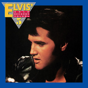 ELVIS PRESLEY - ELVIS' GOLD RECORDS VOLUME 5 (180 GRAM AUDIOPHILE TRANSLUCENT GOLD VINYL LP
