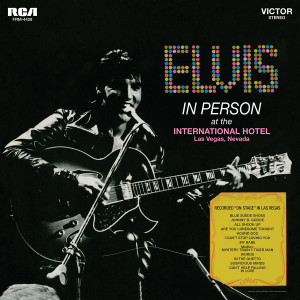 ELVIS PRESLEY - IN PERSON AT THE INTERNATIONAL HOTEL LAS VEGAS NEVADA LP