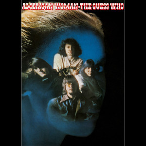 THE GUESS WHO - AMERICAN WOMAN 180 GRAM TRANSLUCENT BLUE LP
