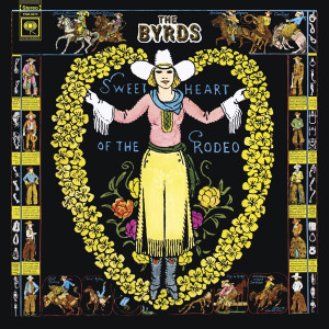 THE BYRDS - SWEETHEART OF THE RODEO 180 GRAM AUDIOPHILE COLORED LP