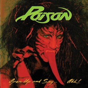 POISON - OPEN UP AND SAY AHH LP