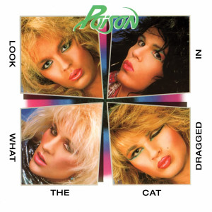 POISON - LOOK WHAT THE CAT DRAGGED IN LP