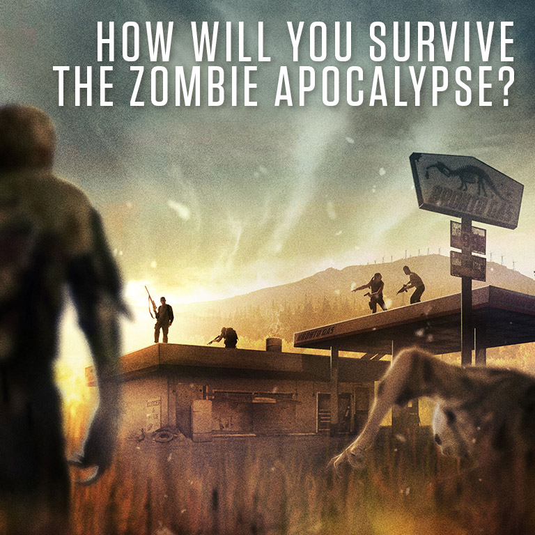 How will you survive the Zombie Apocalypse?