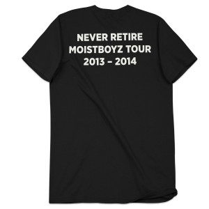 Moistboyz Never Retire T