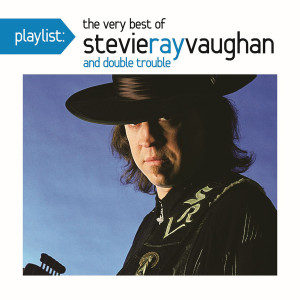 Playlist: The Very Best Of Stevie Ray Vaughan CD