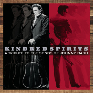 Kindred Spirits: A Tribute To The Songs Of Johnny Cash CD