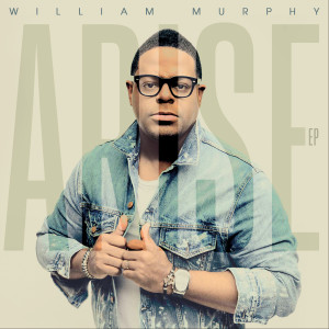 William Murphy - Arise EP MP3