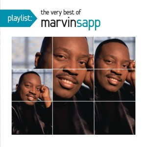 Marvin Sapp - Playlist: Best Of Marvin Sapp MP3