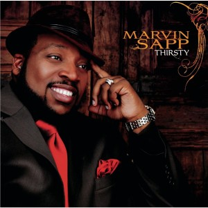 Marvin Sapp - Thirsty MP3