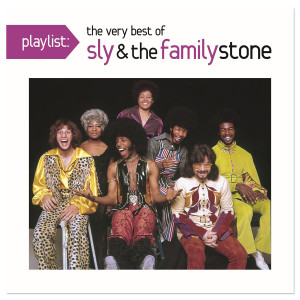 Playlist: The Very Best Of Sly & The Family Stone CD