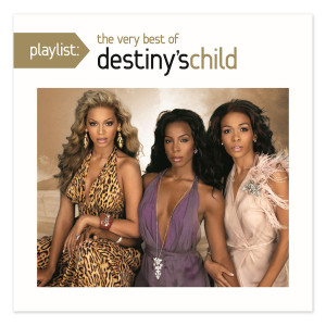Playlist: The Very Best Of Destiny's Child CD