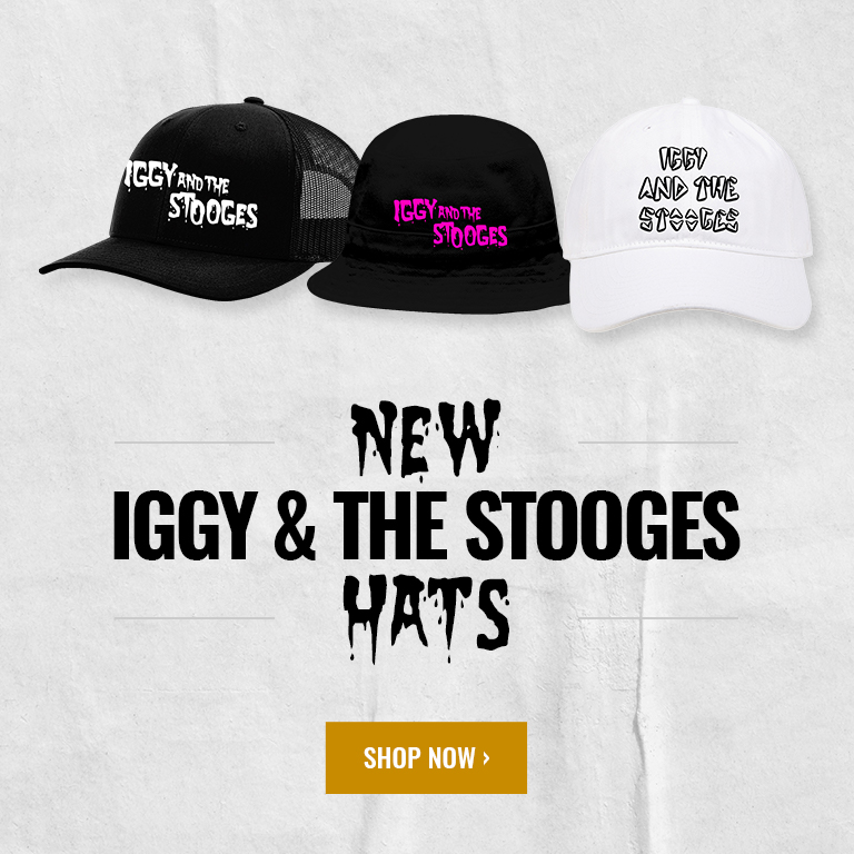 New Iggy & The Stooges Hats!