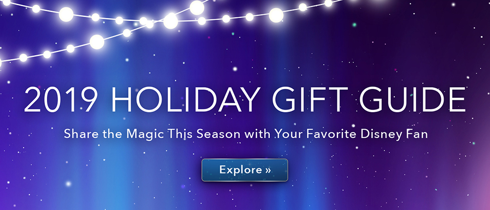 2019 Holiday Gift Guide | Share the Magic this season with your favorite Disney fan
