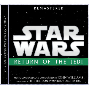 Star Wars: Return of the Jedi Remastered Original Motion Picture Soundtrack