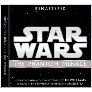 Star Wars: The Phantom Menace Remastered Original Motion Picture Soundtrack