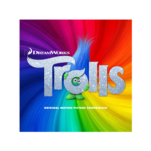 Trolls (Original Motion Picture Soundtrack) - MP3