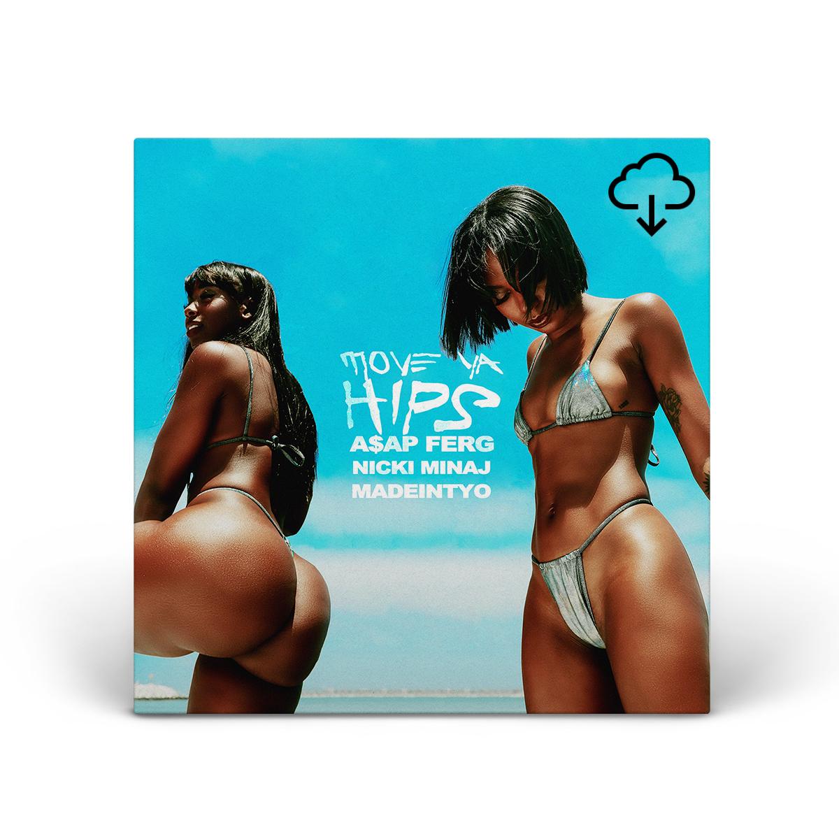 Move Ya Hips feat. Nicki Minaj & MadeinTYO Digital Single Download