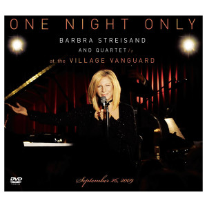 One Night Only: Barbra Streisand And Quartet At The Village Vanguard September 26, 2009 DVD