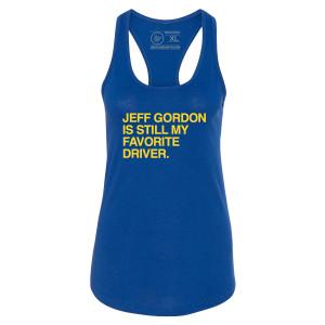 Jeff Gordon Is Still My Favorite Driver Obvious Shirts Ladies Tank Top