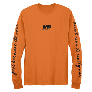 Doesnt Mean Its Really Over Orange Longsleeve