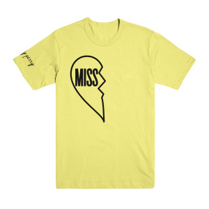 "Miss You Yellow T-Shirt - ""Miss"""