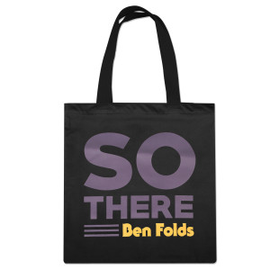 Ben Folds So There Tote