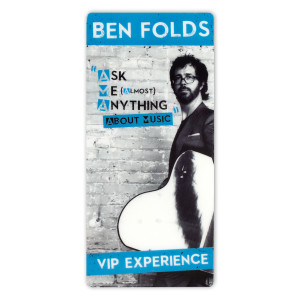 Ben Folds Ask Me Anything About Music VIP Pass