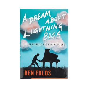 Ben Folds - A Dream About Lighting Bugs Book