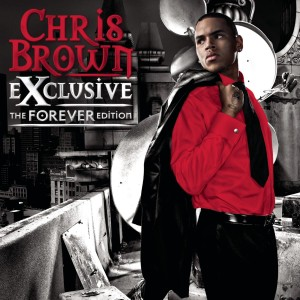 Chris Brown Exclusive (The Forever Edition) (2007) CD