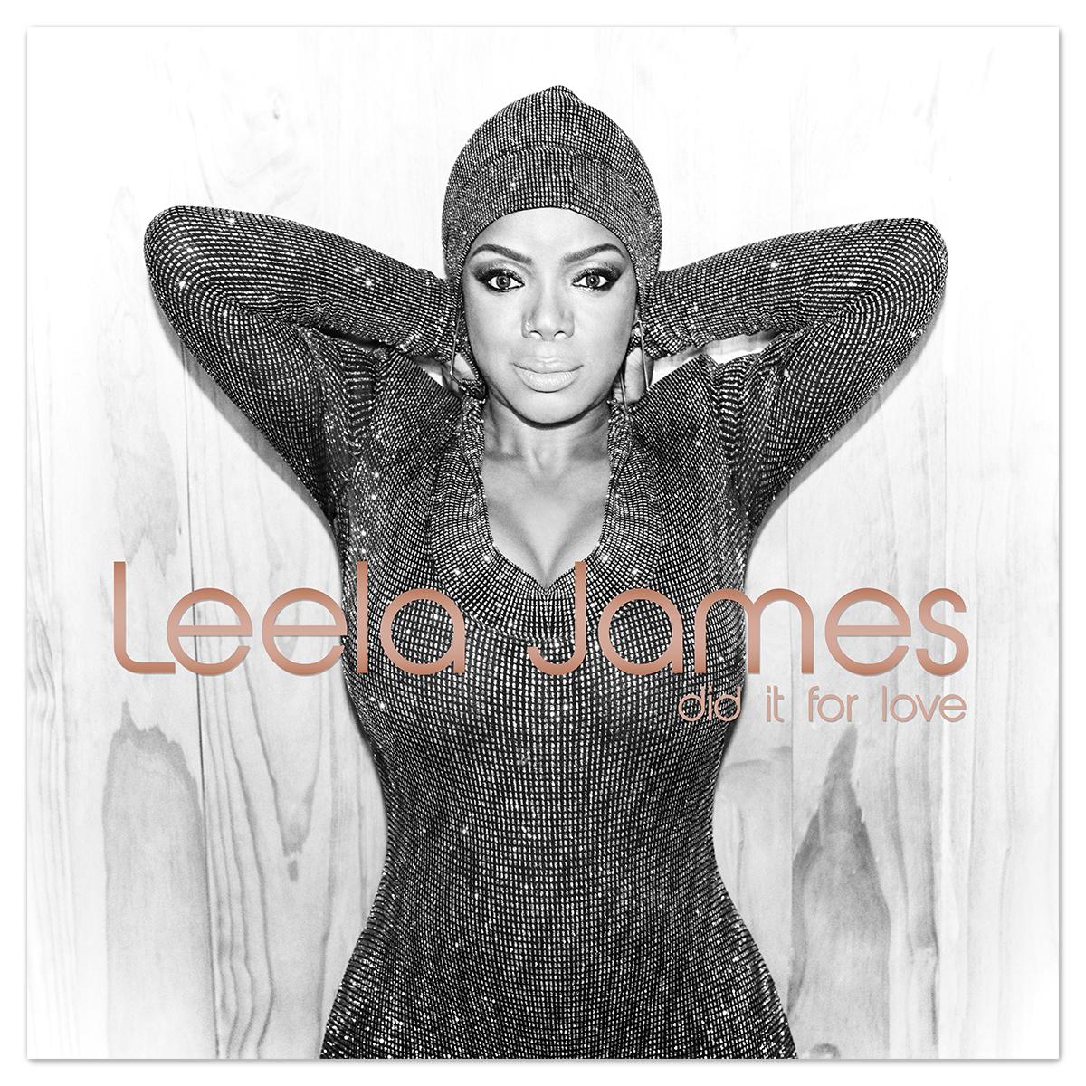 Leela James <i>Did It For Love</i> LP [CD or Digital]