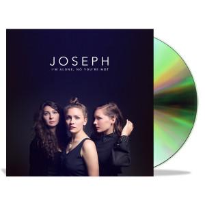 Joseph - I'm Alone, No You're Not CD