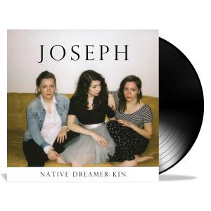 Joseph - Native Dreamer Kin LP