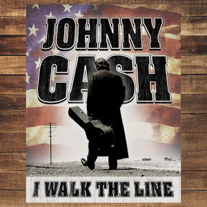 I Walk the Line Tin Sign