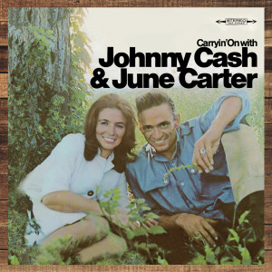 Carryin' On With Johnny Cash & June Carter Cash CD