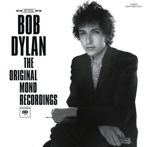 Bob Dylan: The Original Mono Recordings (Limited Edition) LP