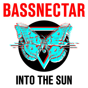 Bassnectar - Into The Sun Download