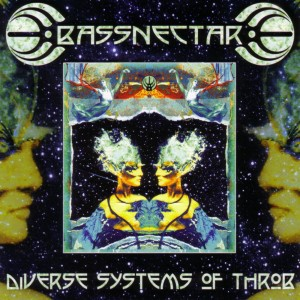 Bassnectar - Diverse Systems of Throb Download