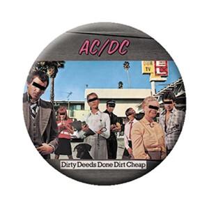 "AC/DC Dirty Deeds 1.25"" Button"