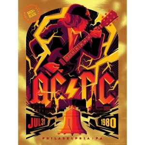 AC/DC JULY 31, 1980 PHILADELPHIA, PA POSTER FIRE GOLD FOIL VARIANT