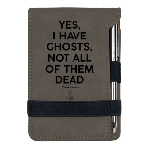 Yes I Have Ghosts Mini Notepad w/Pen