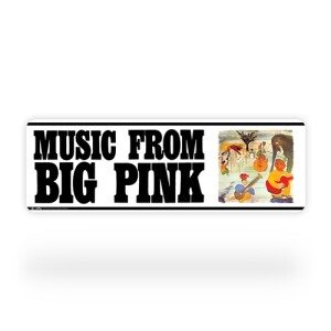 Music From Big Pink Street Sign