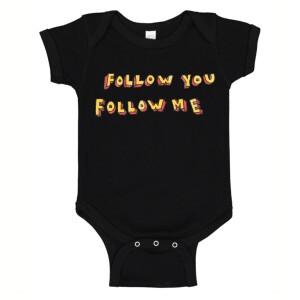 Follow You, Follow Me Onesie