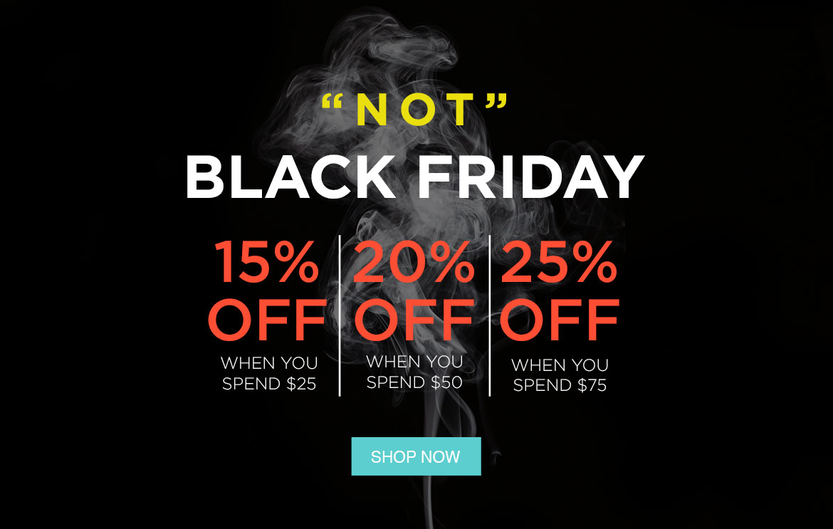 Not Black Friday Sale!