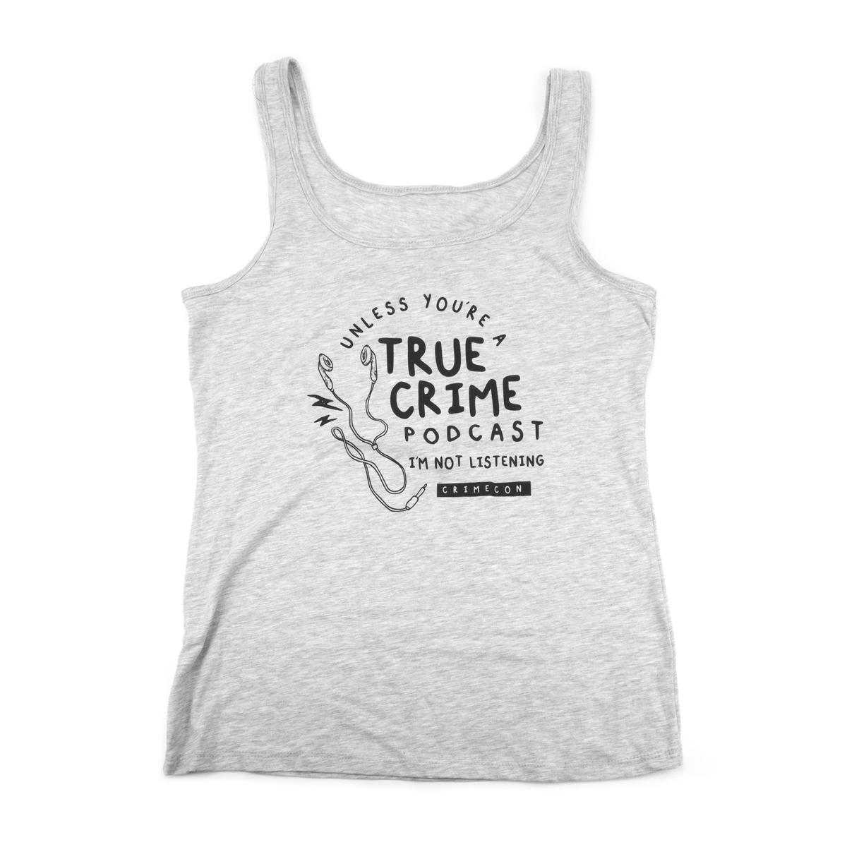 True Crime Podcast Tank