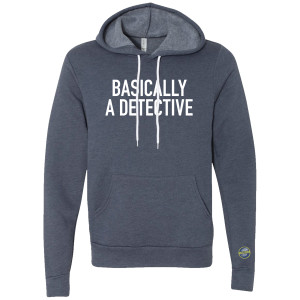 CrimeCon Basically a Detective Hoodie